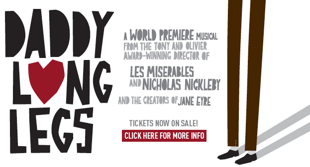 Daddy Long Legs - A World Premiere Musical - Click here for more information.jpg